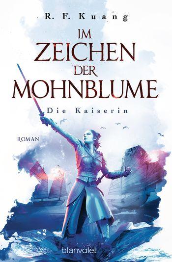 9783734162312 Cover - R. F. Kuang: Im Zeichen der Mohnblume - Die Kaiserin